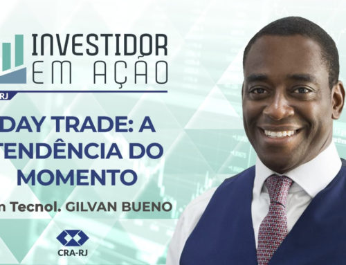 Day Trade: a tendência do momento